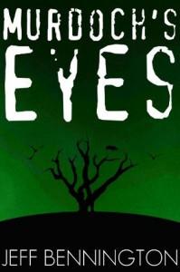 Murdoch's Eyes - Jeff Bennington