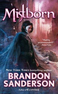 Mistborn: The Final Empire - Brandon Sanderson