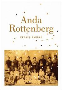 Proszę bardzo - Anda Rottenberg