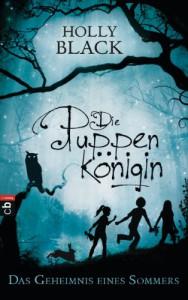 Die Puppenkönigin - Das Geheimnis eines Sommers (German Edition) - Holly Black