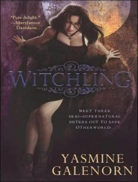 Witchling (Otherworld / Sisters of the Moon #1) - Yasmine Galenorn, Cassandra Campbell