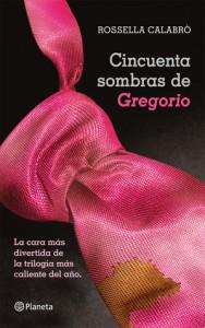 Cincuenta sombras de Gregorio - Rossella Calabrò