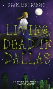 Living Dead in Dallas - Charlaine Harris