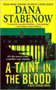 A Taint In The Blood - Dana Stabenow