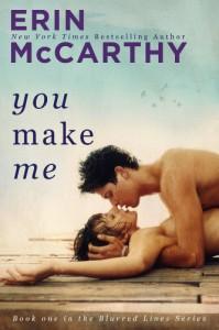 You Make Me (Blurred Lines) - Erin McCarthy