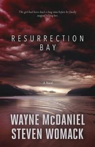 Resurrection Bay - Wayne McDaniel, Steven Womack