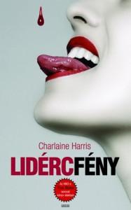 Lidércfény (true Blood, #5) - Charlaine Harris