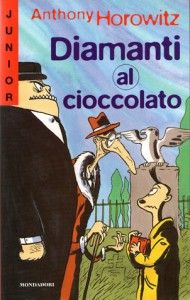 Diamanti al cioccolato - Anthony Horowitz, Angela Ragusa, Alberto Rebori