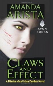 Claws and Effect  - Amanda Arista
