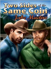 Two Sides of the Same Coin - Jake Mactire