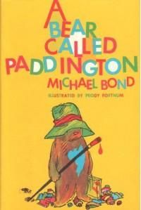 A Bear Called Paddington  - Michael Bond, Peggy Fortnum