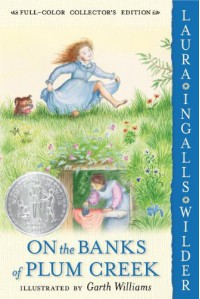 On the Banks of Plum Creek  - Garth Williams, Laura Ingalls Wilder