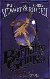Barnaby Grimes: Curse of the Nightwolf - CHRIS RIDDELL' 'PAUL STEWART