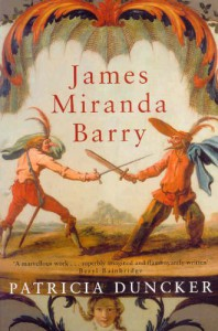 James Miranda Barry - Patricia Duncker