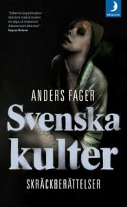 Svenska Kulter - Anders Fager