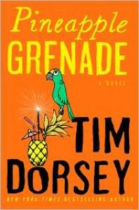 Pineapple Grenade (Serge Storms Series #15) - Tim Dorsey