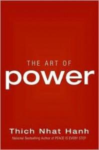 The Art of Power - Thích Nhất Hạnh