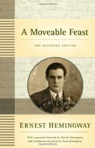 A Moveable Feast: The Restored Edition - Ernest Hemingway, Seán Hemingway, Patrick Hemingway
