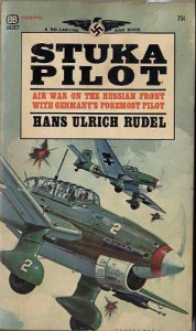 Stuka Pilot - Hans-Ulrich Rudel,  Lynton Hudson