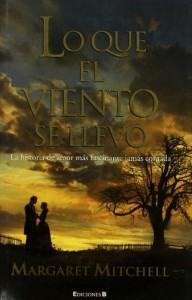 Lo que el viento se llevó - Margaret Mitchell, Juan G. De Luaces, J. Gómez de la Serna