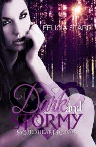 Dark and Stormy (Sacred Hearts Coven) - Felicia Starr