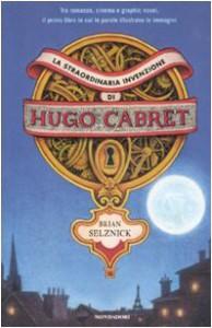 La straordinaria invenzione di Hugo Cabret - Brian Selznick