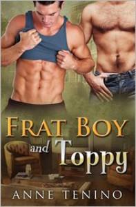 Frat Boy and Toppy - Anne Tenino