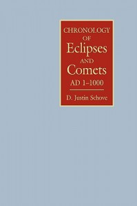 Chronology of Eclipses and Comets Ad 1-1000 - D. Justin Schove, Alan Fletcher