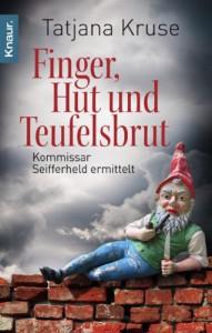 Finger, Hut und Teufelsbrut - Tatjana Kruse