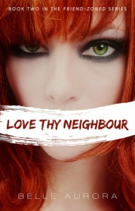 Love Thy Neighbour - Belle Aurora