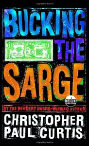 Bucking the Sarge - Christopher Paul Curtis