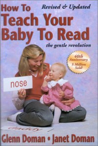 How to Teach Your Baby to Read - Glenn Doman;Janet Doman