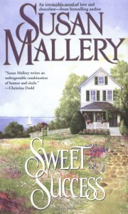 Sweet Success - Susan Mallery