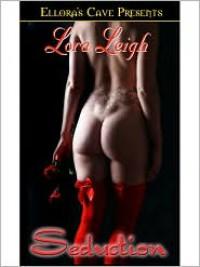 Seduction - Lora Leigh