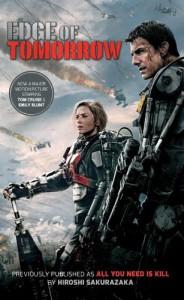 Edge of Tomorrow (Movie Tie-in Edition) (All You Need Is Kill) - Hiroshi Sakurazaka