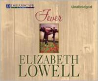 Fever  - Elizabeth Lowell, Laural Merlington