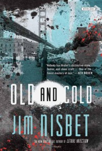 Old and Cold - Jim Nisbet