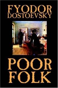 Poor Folk - Fyodor Dostoyevsky
