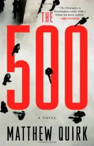 The 500: A Novel - Matthew Quirk
