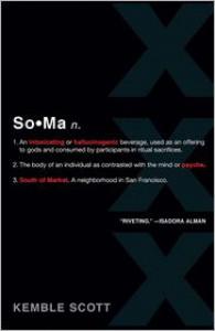 SoMa - Kemble Scott