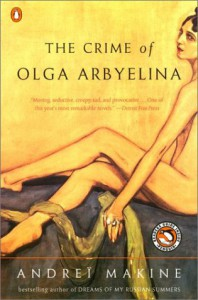 The Crime of Olga Arbyelina - Andreï Makine