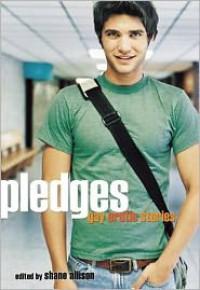 Pledges: Gay Erotic Stories - Shane Allison