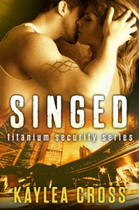 Singed - Kaylea Cross