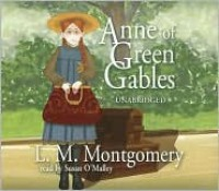 Anne of Green Gables (Anne of Green Gables Novels) - Susan O'Malley, L.M. Montgomery