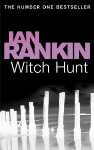 Witch Hunt - Ian Rankin, Jack Harvey