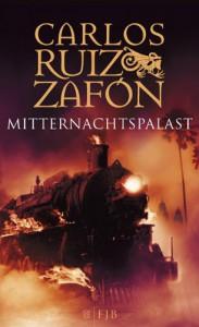 Der Mitternachtspalast - Carlos Ruiz Zafón