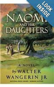 Naomi and Her Daughters - Walter Wangerin Jr.