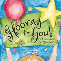 Hooray for You! A Celebration of You-ness (Marianne Richmond) - Marianne Richmond