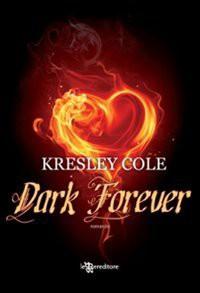 Dark forever - Kresley Cole, P. Cologna