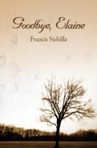 Goodbye Elaine - Francis Nehilla